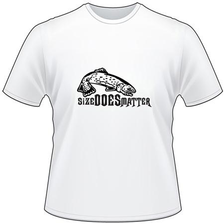 Size Does Matter Salmon Fishing T-Shirt