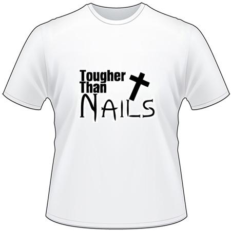 Tougher Than Nails T-Shirt