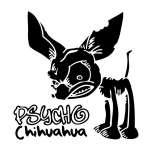 Psycho Chihuahua