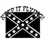 Keep It Flying Rebel Flag Sticker